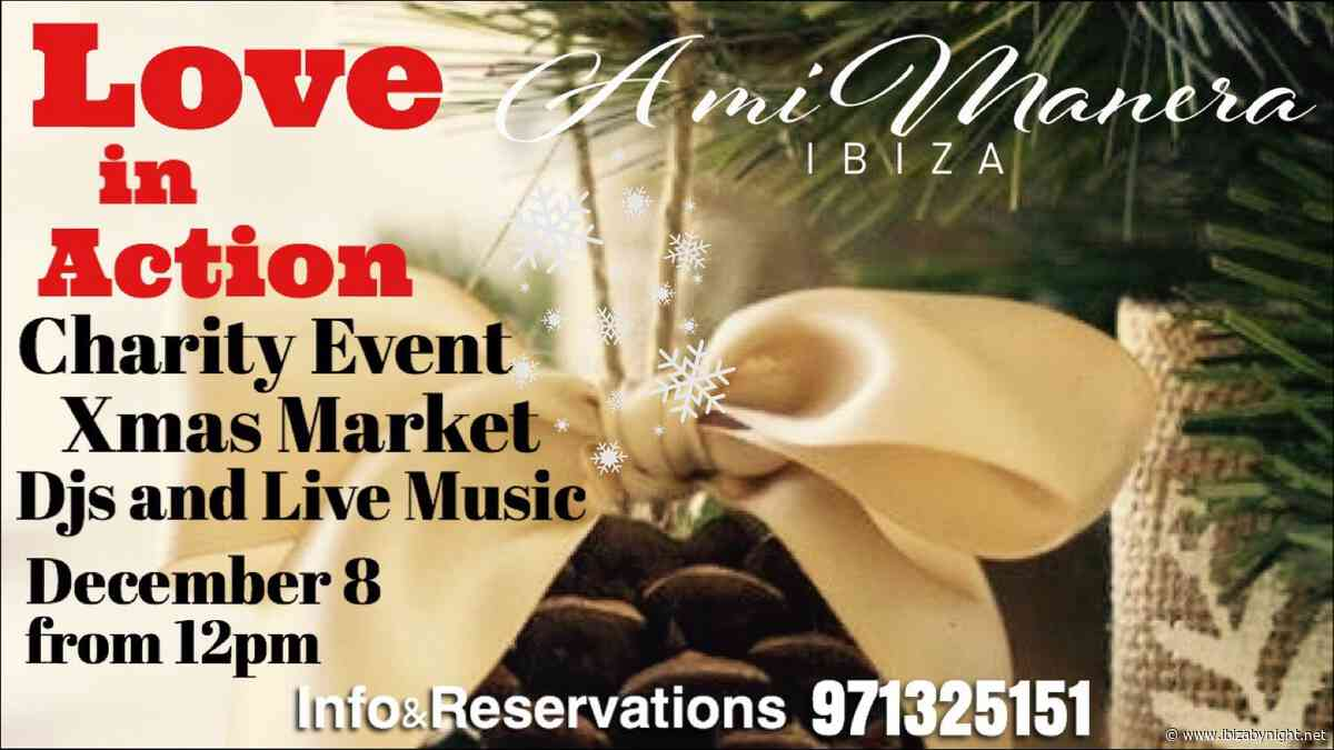 """Love in Action"" a charity event in Ibiza!"