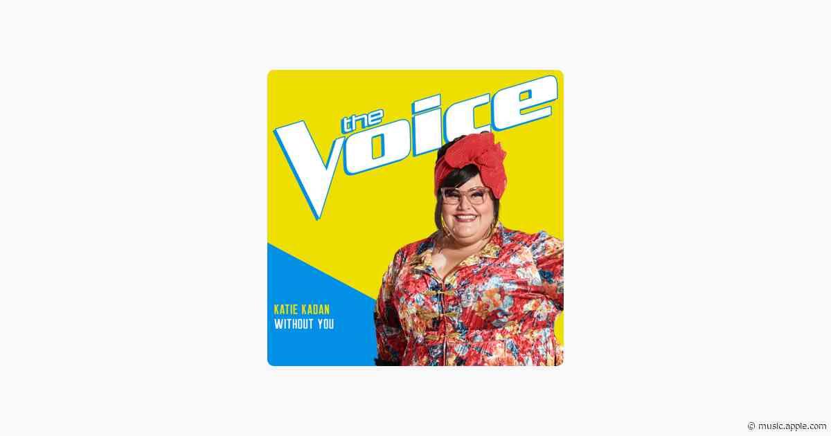Without You (The Voice Performance) - Katie Kadan