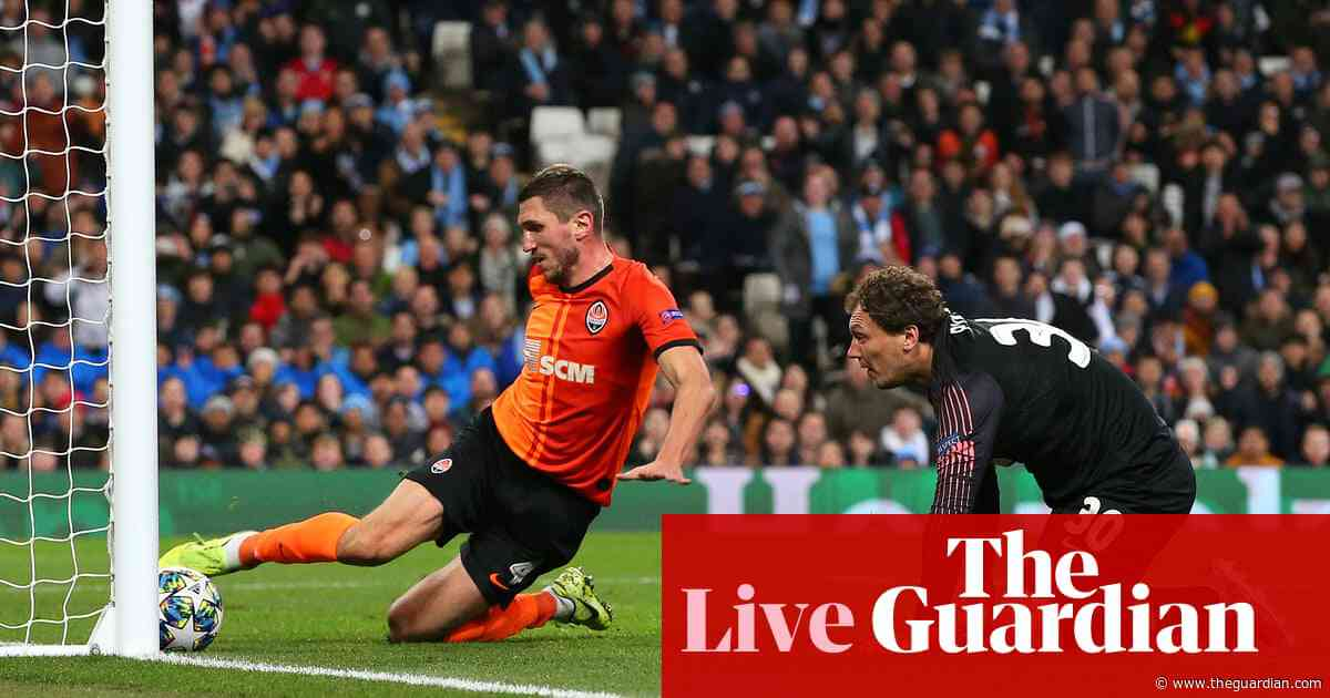 Manchester City 1-1 Shakhtar Donetsk: Champions League – as it happened
