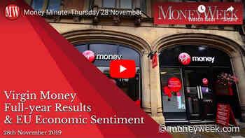 Money Minute Thursday 28 November: results from Virgin Money, plus eurozone sentiment