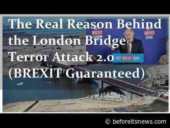 The Real Reason For the London Bridge Terror Attack 2.0 (BREXIT Guaranteed)