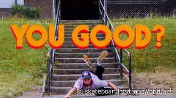 Red Bull Skateboarding: YOU GOOD?