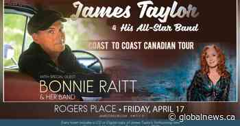 630 CHED – James Taylor & Bonnie Raitt – Coast to Coast Canadian Tour