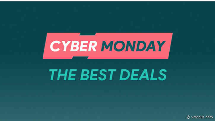 Your Guide To The Best VR Deals Of Cyber Monday 2019