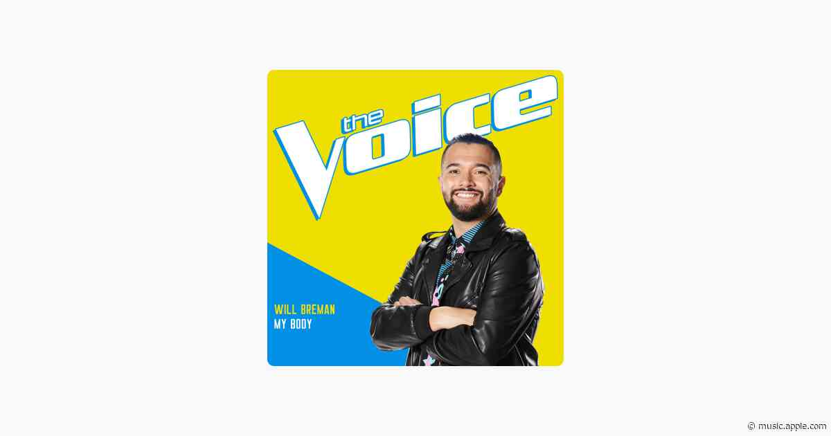 My Body (The Voice Performance) - Will Breman