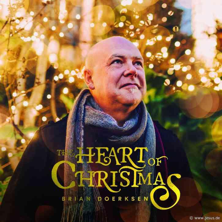 Brian Doerksen: The Heart of Christmas