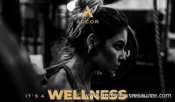 Accor Releases White Paper on the Business of Wellness and Hospitality