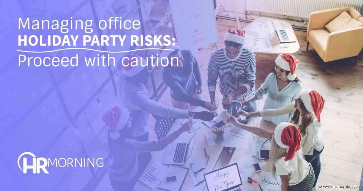 Managing office holiday party risks: Mistletoe no-no's