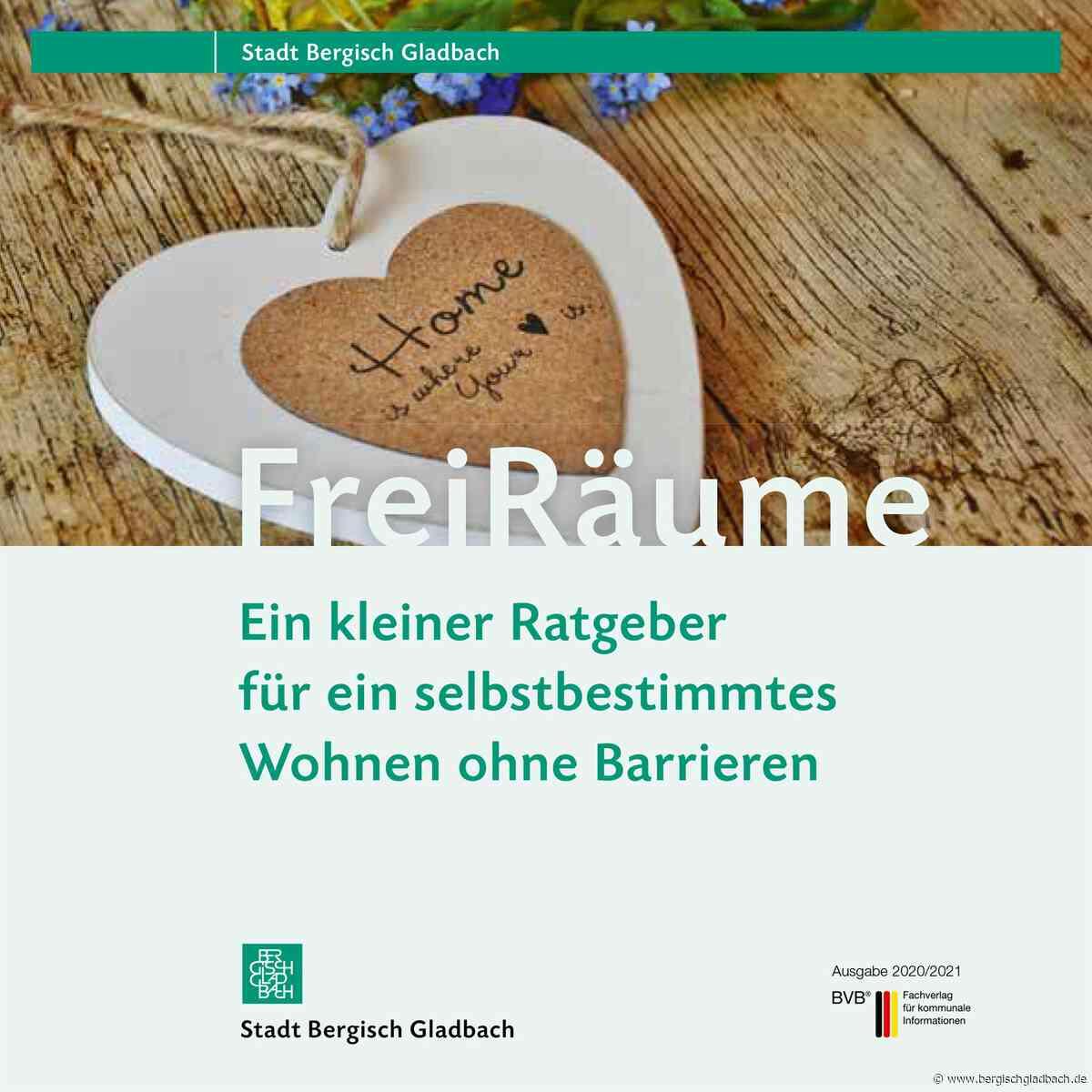 """Neue Broschüre für Bergisch Gladbach: """"FreiRäume – Ein kleiner Ratgeber für ein selbstbestimmtes Wohnen ohne Barrieren"""""""