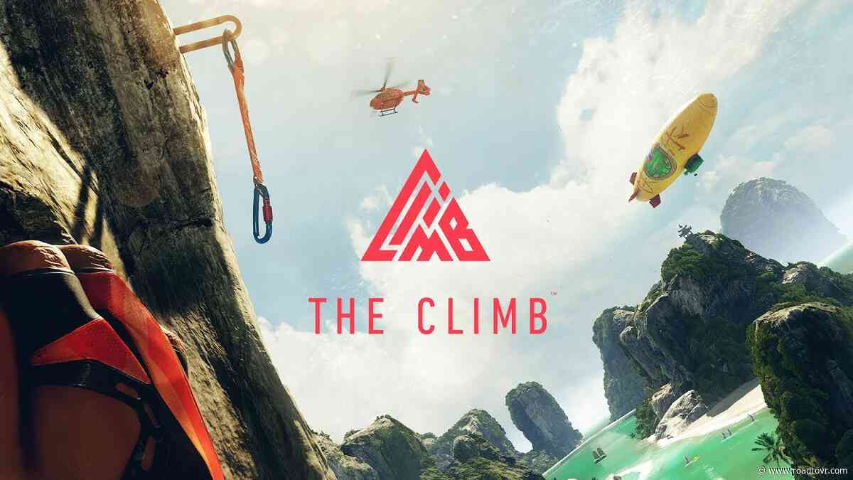 'The Climb' Now Available on Oculus Quest, Launch Trailer Here