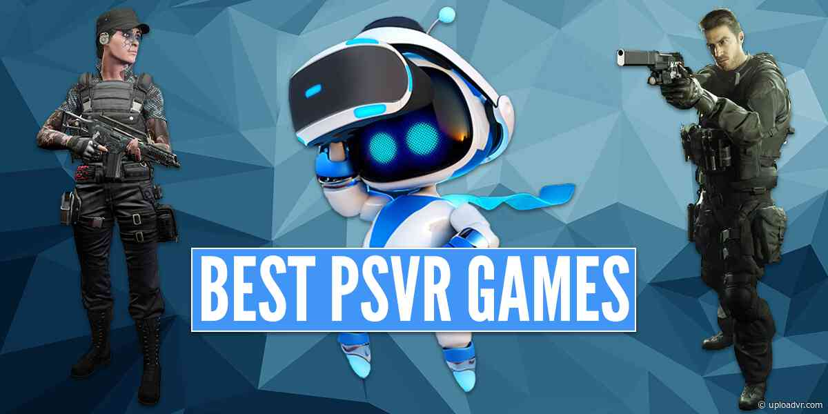 The 25 Best PSVR Games And Experiences Available Now