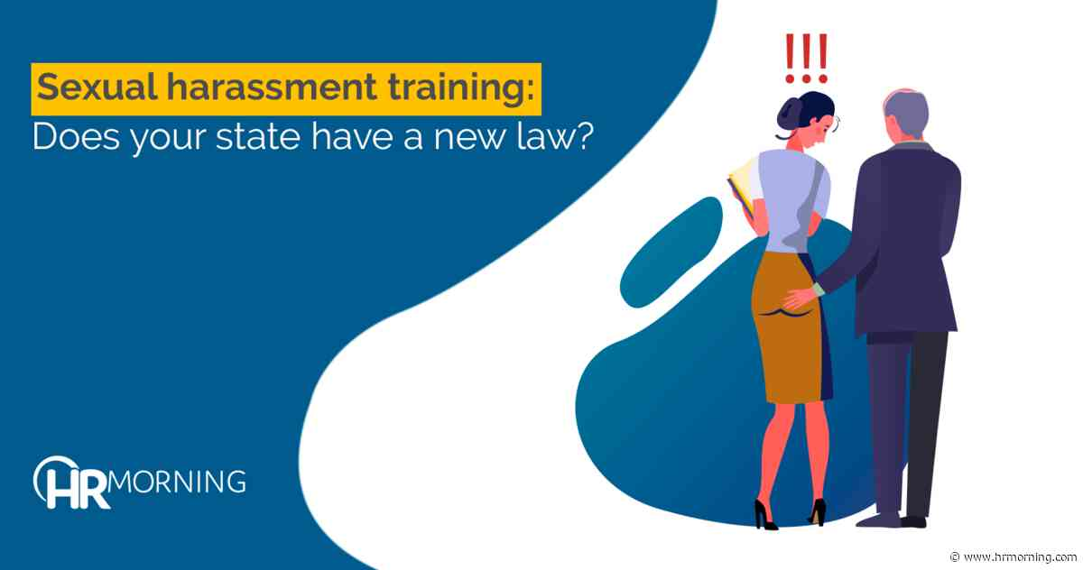 Sexual harassment training: Does your state have a new law?