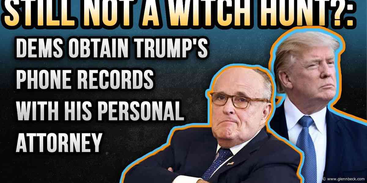 STILL NOT A WITCH HUNT?: Dems obtain Trump's phone records with his personal attorney