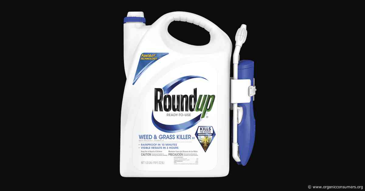 Make Your State the First to Ban Monsanto's Roundup Weedkiller!