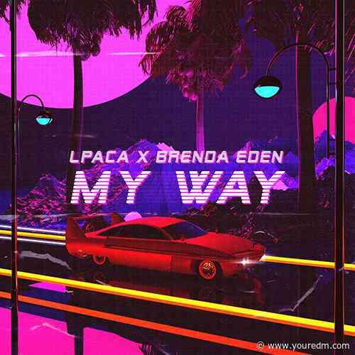 LPACA & Brenda Eden – My Way