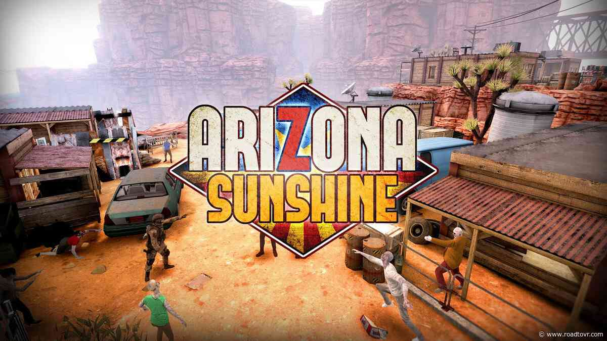 Zombie Shooter 'Arizona Sunshine' Now Available on Oculus Quest, Trailer Here