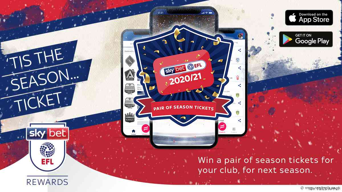 Win a pair of Royals season tickets this Christmas with Sky Bet EFL Rewards