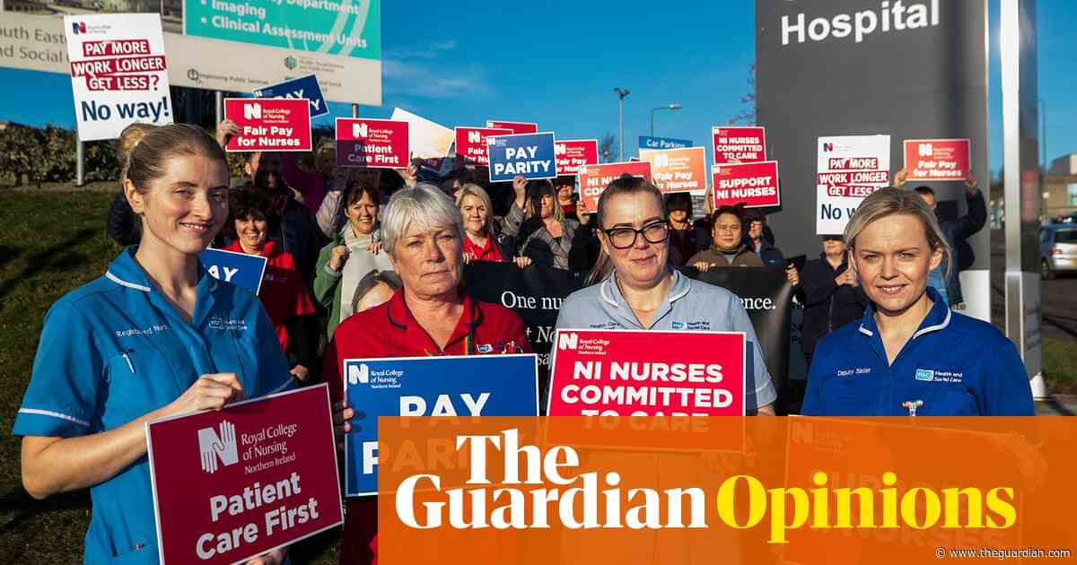 Nurses in Northern Ireland are on strike. The DUP and Sinn Féin are to blame | Brian Coney