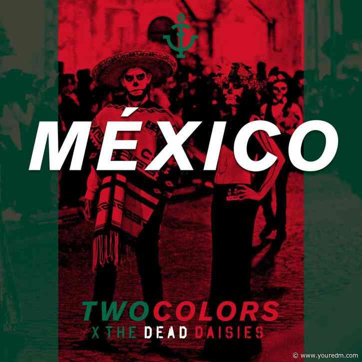 Your EDM Premiere: twocolors x The Dead Daisies – Mexico