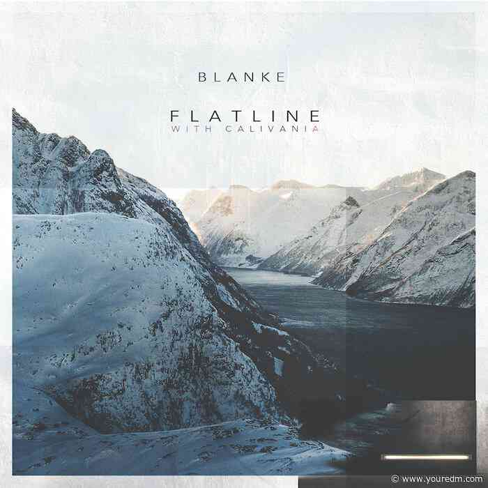 "Blanke Releases Emotional New Anthem ""Flatline"" with Calivania"