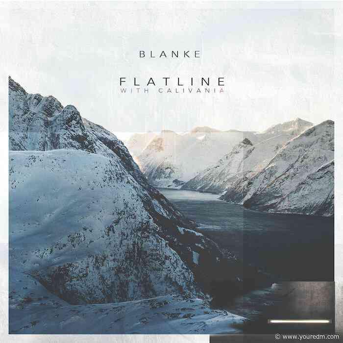 "Blanke Releases Emotional New Anthem ""Flatline"" with Calivania"