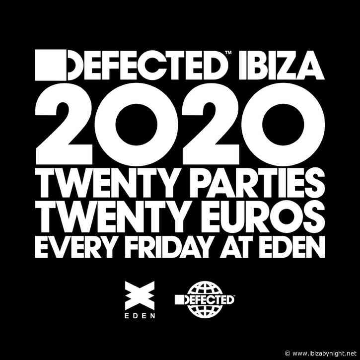 EDEN Ibiza announces the residency of DEFECTED for  summer 2020!