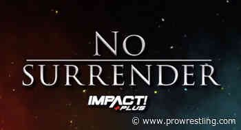 Impact Wrestling 'No Surrender' Results – Live Now!