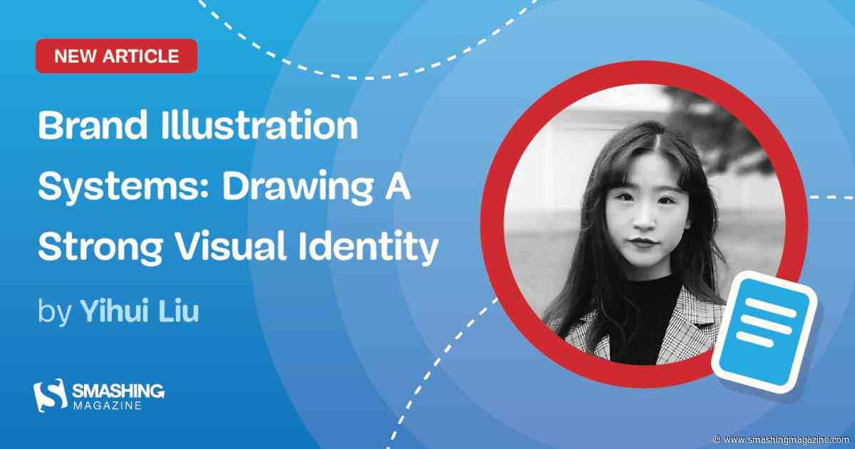 Brand Illustration Systems: Drawing A Strong Visual Identity