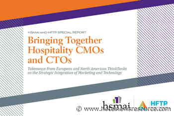 HFTP and HSMAI Release Special Report, 'Bringing Together Hospitality CMOs and CTOs'
