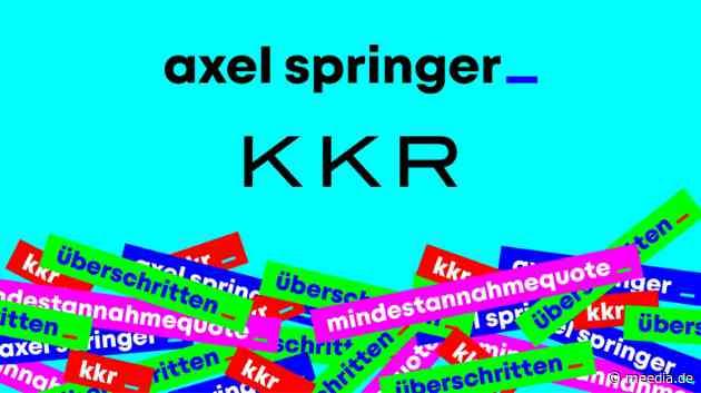 Springer-Einstieg ist perfekt: US-Finanzinvestor KKR hat alle Freigaben erhalten