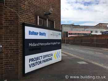 Balfour Beatty finally signs £267m Midland Met hospital contract