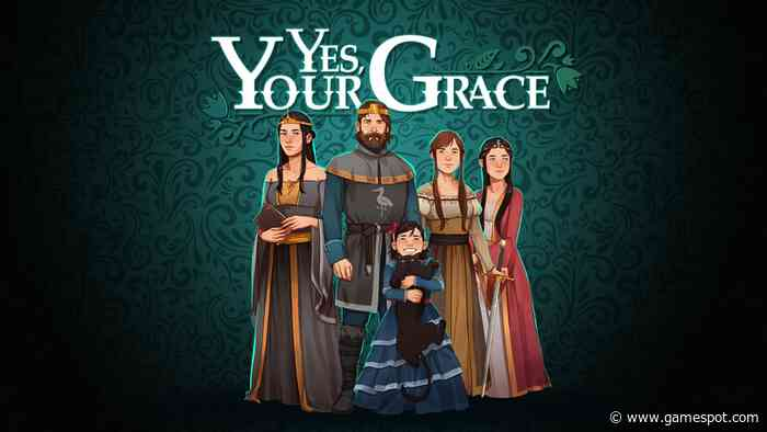 The First Chapter Of Regal Kingdom Management Sim Yes, Your Grace Is Free on Steam