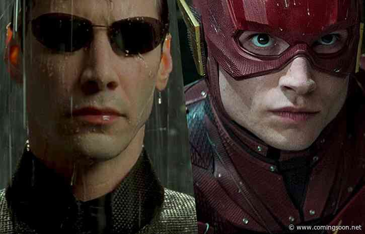 Warner Bros. Sets Release Dates for The Flash, Matrix 4 and More