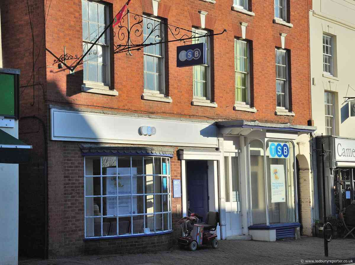 TSB say 'use it or lose it' to Ledbury customers, because of ongoing bank review