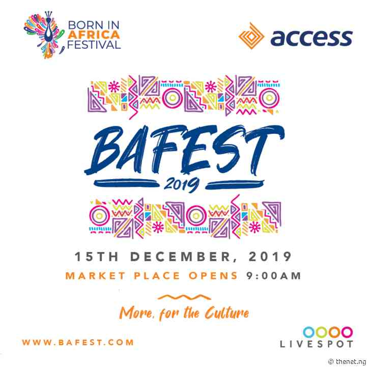 Born In Africa Festival (BAFEST) Returns For Its Second Edition