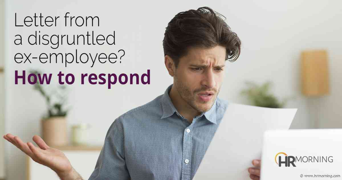 Letter from a disgruntled ex-employee? How to respond