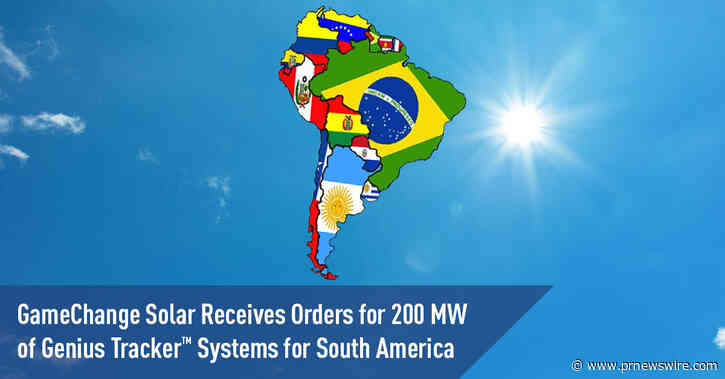 Компания GameChange Solar получила заказы на поставку систем Genius Tracker™ мощностью 200 мВт в Южную Америку