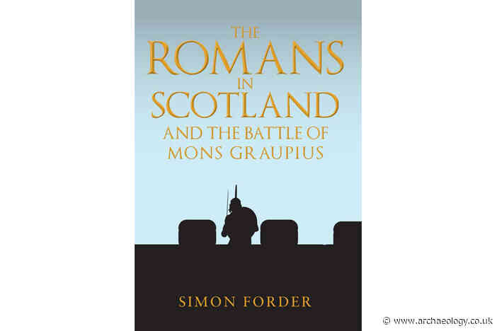 Review – The Romans in Scotland and the Battle of Mons Graupius