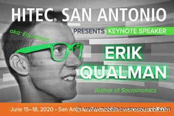 HITEC San Antonio Announces Best Selling Socialnomics Author Erik Qualman As Opening Keynote