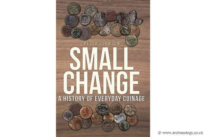 Review – Small Change: a history of everyday coinage