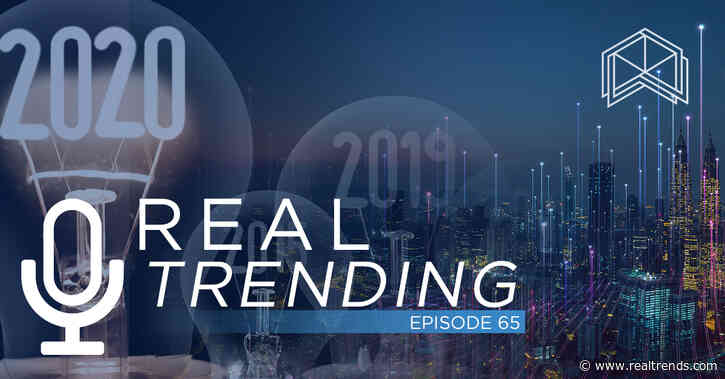 REAL Trending Episode 65: Relationships In An Era of Technology, AI, 2020 Predictions