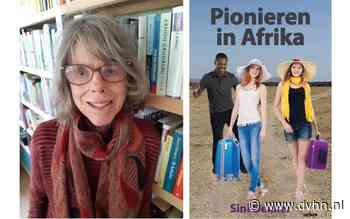 Groningse Sini Dekker vertelt bij Boomker Boeken over 'Pionieren in Afrika'