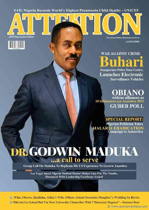 US based medical doctor, Godwin Maduka adorns 2020 Cover of ATTENTION Magazine