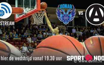Kijk hier live vanaf 19.30 uur: weet Donar te winnen van hekkensluiter Apollo Amsterdam?