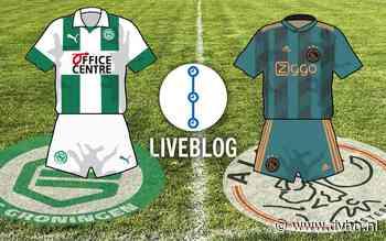 Liveblog: FC Groningen leidt bij rust met 1-0 tegen koploper Ajax