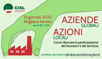 """Mogliano: CIsl Veneto convegno """"Aziende globali, aziende locali"""" - Il Nuovo Terraglio"""