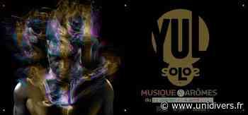 YUL – Musique et arômes Médiathèque Albert Camus 4 avril 2020 - Unidivers