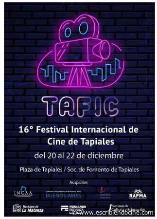 Festivales: El 16 TAFIC, Festival Internacional de Cine de Tapiales, anuncia su programación - EscribiendoCine