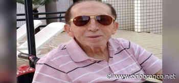 Morre Aluízio Bezerra, ex- prefeito de Cruzeiro do Sul - O Rio Branco