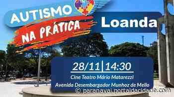 Loanda terá 1º Seminário Autismo na Prática nesta quinta-feira (28) - ® Portal da Cidade | Paranavaí